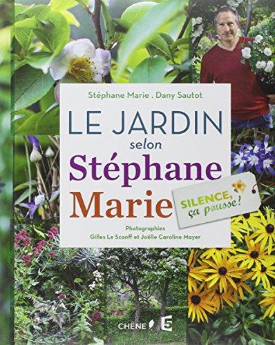 Le jardin selon Stéphane Marie