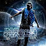 Astronaut Status [Explicit]