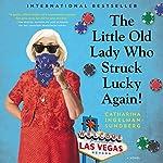 The Little Old Lady Who Struck Lucky Again!: A Novel | Catharina Ingelman-Sundberg