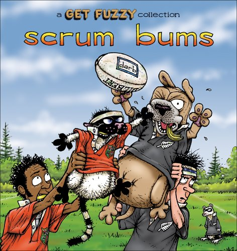 Scrum Bums: A Get Fuzzy Collection, Darby Conley