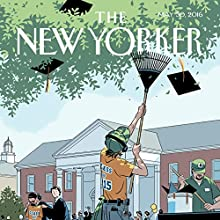 The New Yorker, May 30th 2016 (Nathan Heller, Jane Mayer, Joshua Rothman) Periodical by Nathan Heller, Jane Mayer, Joshua Rothman Narrated by Todd Mundt