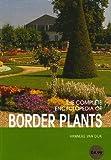 img - for Border Plants (Complete Encyclopedia) by Hanneke Van Dijk (2004-08-01) book / textbook / text book