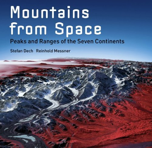 Mountains from Space: Peaks and Ranges of the Seven Continents (Seven Peaks compare prices)