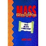 Mass Confusion: The Do's & Don'ts of Catholic Worship ~ Jimmy Akin