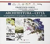 img - for Architettura-citt . Un programma e un progetto: nuove citt , citt  nella citt  book / textbook / text book