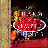 The Charm of Simple Things (0849915031) by Countryman, Jack