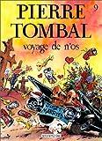 "Afficher ""Pierre Tombal n° 9 Voyage de n'os"""