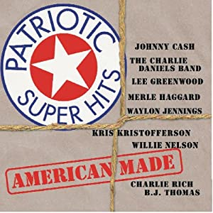 Various Artists - Patriotic Super Hits - American Made