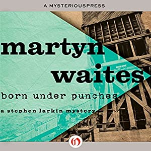 Born Under Punches Audiobook