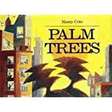 Palm Trees ~ Nancy Cote