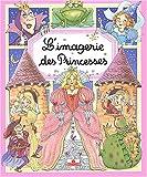 echange, troc Collectif - L'imagerie des Princesses (avec un puzzle offert !)