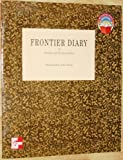 Frontier Diary (McGraw-Hill Adventure Books) (0021477973) by Dorothy Hoobler