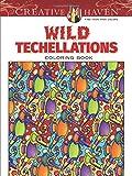 Creative Haven Wild Techellations Coloring Book (Creative Haven Coloring Books)