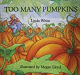 Too Many Pumpkins [With Book]