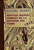 echange, troc H. Bertran - Nouveau manuel complet de la peinture sur verre