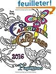 Calendrier de Coloriage: 2016 Papillons