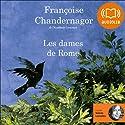 Les dames de Rome (La Reine oubliée 2) | Livre audio Auteur(s) : Françoise Chandernagor Narrateur(s) : Valerie Lemaitre