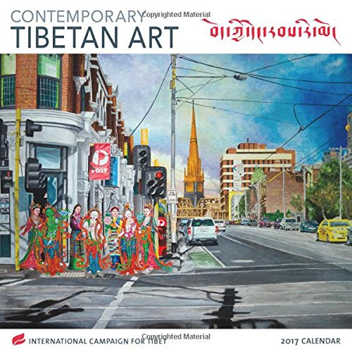 Contemporary Tibetan Art 2017 Wall Calendar: International Campaign for Tibet