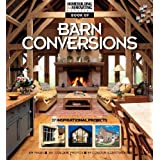 The Homebuilding &  Renovating Book of Barn Conversions: Complete Fully Illustrated Stories of 35 Inspirational Projectsby Homebuilding &...