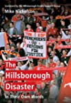 The Hillsborough Disaster In Their Ow...