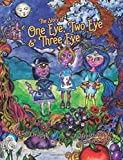 img - for The Story of One Eye, Two Eye & Three Eye book / textbook / text book