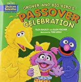 Grover and Big Bird's Passover Celebratn