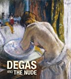 Degas and the Nude (0878467734) by Rey, Xavier