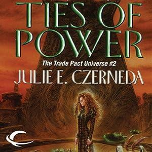 Ties of Power Audiobook