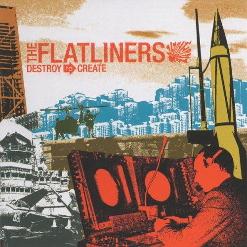 The Flatliners - Destroy to Create - Zortam Music