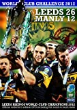 Leeds Rhinos 26 Manly Sea Eagles 12 - Heinz Big Soup World Club Challenge 2012 [DVD]