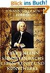 �ber Johann Sebastian Bachs Leben: Gr...
