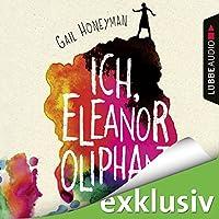 Ich, Eleanor Oliphant Hörbuch
