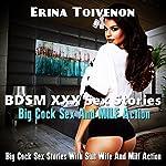 BDSM XXX Sex Stories Big Cock Sex And MILF Action: BDSMErotica Romance Sex Stories | Erina Toivenon