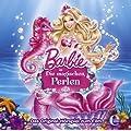 """Barbie in """"Die magischen Perlen"""" - Das Original-H�rspiel zum Film"""