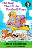 The Dog That Stole Football Plays (Passport to Reading Level 3)