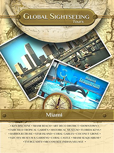 MIAMI, Florida- Global Sightseeing Tours