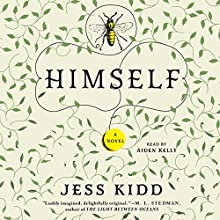 Himself: A Novel Audiobook by Jess Kidd Narrated by Aiden Kelly
