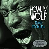 Blues from Hell- Inclus Smokestack lightnin