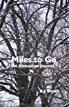 Miles to Go: An Alzheimer Journal