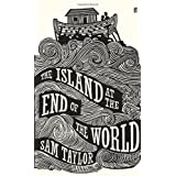 The Island at the End of the Worldby Sam Taylor