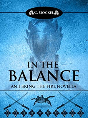 In the Balance: An I Bring the Fire Novella (IBF 3.5)