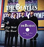 img - for Beatles Life with the Band book / textbook / text book