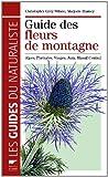 echange, troc Christopher Grey-Wilson, Marjorie Blamey - Guide des fleurs de montagne : Alpes, Pyrénées, Vosges, Jura, Massif central