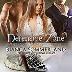 Defensive Zone: Dartmouth Cobras Series #2 | Bianca Sommerland