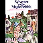 Sylvester & The Magic Pebble | William Steig