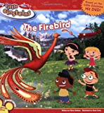 Disney's Little Einsteins: The Firebird (Disney's Little Einsteins (8x8)) (1423102096) by Kelman, Marcy