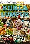 Kuala Lumpur 25 Secrets Bucket List...