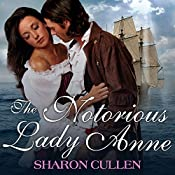 The Notorious Lady Anne | [Sharon Cullen]