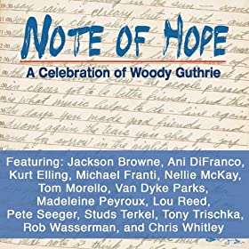 Note Of Hope - A Celebration Of Woody Guthrie