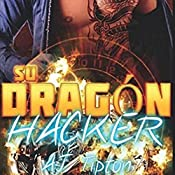Su Dragón Hacker [Her Dragon Hacker] | AJ Tipton